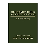 Illustrated Tung's Acupuncture Points (2nd Edition)
